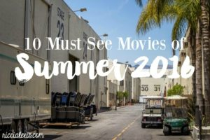 10 Must See Movies of Summer 2016