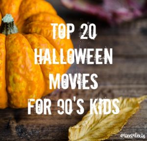 Top 20 Halloween Movies for 90's Kids