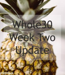 Whole30 Week Two Update