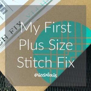 My First Plus Size Stitch Fix