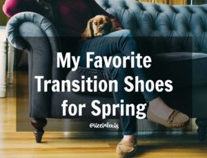 My Favorite Transition Shoes for Spring