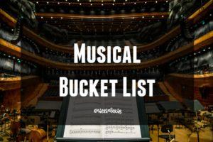 Musical Bucket List