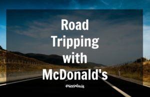 Road Tripping with McDonald's