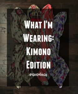 What I'm Wearing: Kimono Edition