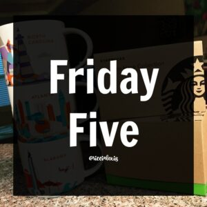 Friday Five No. 23