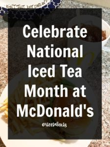 Celebrate National Iced Tea Month at McDonald's