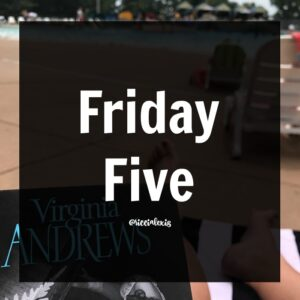 Friday Five No. 26