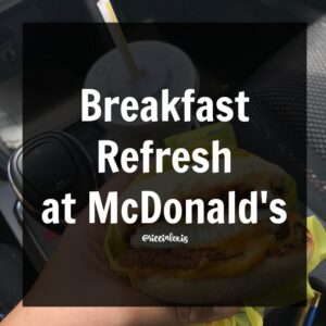 Breakfast Refresh at McDonald's