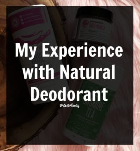 My Experience with Natural Deodorant