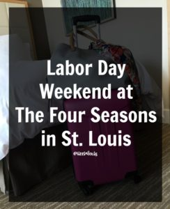 Labor Day at The Four Seasons in St. Louis