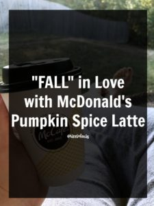 """FALL"" in Love with McDonald's Pumpkin Spice Latte"