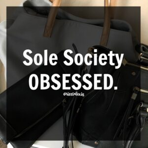 Sole Society OBSESSED.